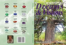 Interpreting Dreams and Visions: Volume 1