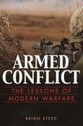 Armed Conflict: The Lessons of Modern Warfare