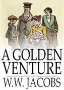 A Golden Venture: The Lady of the Barge and Others, Part 11