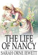 The Life of Nancy
