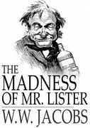 The Madness of Mr. Lister: Captains All, Book 9