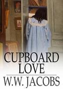 Cupboard Love: The Lady of the Barge and Others, Part 5