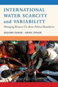 International Water Scarcity and Variability: Managing Resource Use Across Political Boundaries