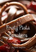 Fruity Pasta Sensations
