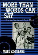 More Than Words Can Say: The Ink Spots and Their Music