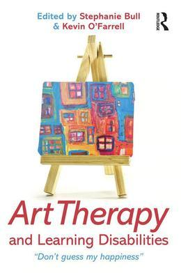 """Art Therapy and Learning Disabilities: """"Don't guess my happiness"""""""