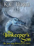 The Innkeeper's Son: The Jester King Fantasy Series: Book One