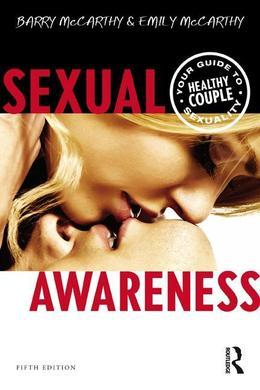 Sexual Awareness: Your Guide to Healthy Couple Sexuality