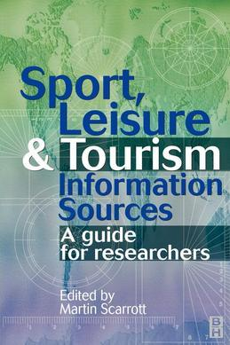 Sport, Leisure and Tourism Information Sources