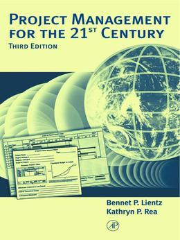Project Management for the 21st Century