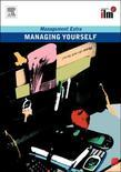 Managing Yourself Revised Edition