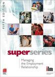 Managing the Employment Relationship Super Series