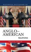 Historical Dictionary of Anglo-American Relations