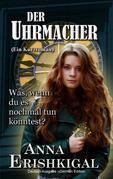 Der Uhrmacher ein kurzroman (German Edition)