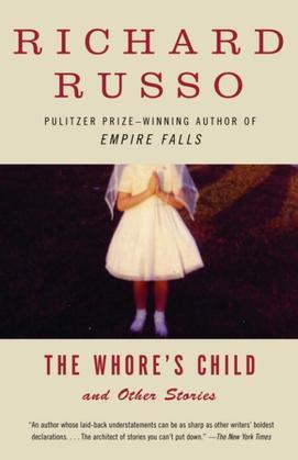 The Whore's Child: Stories