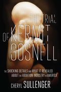 The Trial of Kermit Gosnell