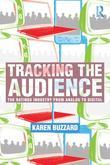 Tracking the Audience: The Ratings Industry From Analog to Digital