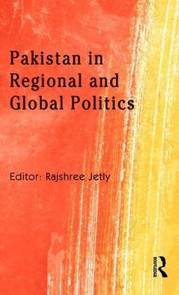 Pakistan in Regional and Global Politics