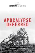 Apocalypse Deferred: Girard and Japan