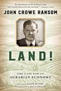 Land!: The Case for an Agrarian Economy