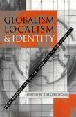 Globalism, Localism and Identity: New Perspectives on the Transition of Sustainability