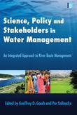 Science, Policy and Stakeholders in Water Management: An Integrated Approach to River Basin Management