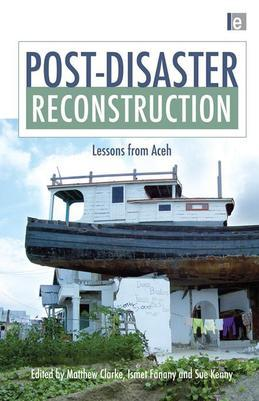 Post-Disaster Reconstruction: Lessons from Aceh