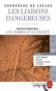 Les Liaisons dangereuses (Edition pédagogique): Dossier thématique : Les Femmes et la sociét