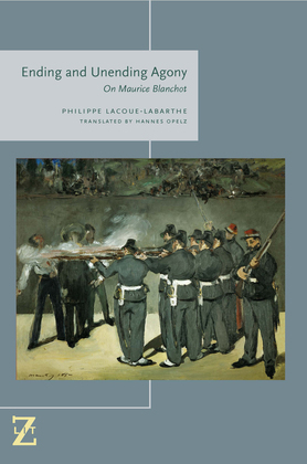 Ending and Unending Agony: On Maurice Blanchot