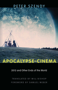 Apocalypse-Cinema: 2012 and Other Ends of the World