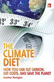 "The Climate Diet: ""How You Can Cut Carbon, Cut Costs, and Save the Planet"""