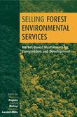 Selling Forest Environmental Services: Market-Based Mechanisms for Conservation and Development
