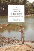 A Country Called Childhood: Children and the Exuberant World