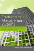 Environmental Management Systems: Understanding Organizational Drivers and Barriers