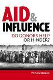 Aid and Influence: Do Donors Help or Hinder?