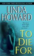 To Die For: A Novel