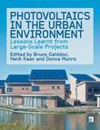Photovoltaics in the Urban Environment: Lessons Learnt from Large Scale Projects