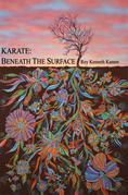 KARATE - BENEATH THE SURFACE: Emotional Content of Kata