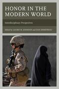 Honor in the Modern World: Interdisciplinary Perspectives