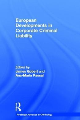 European Developements in Corporate Criminal Liability