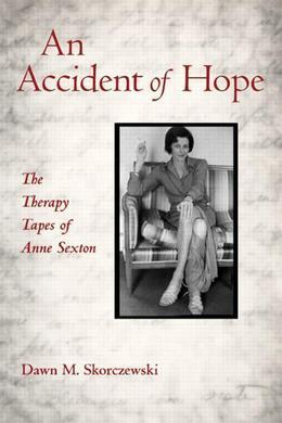 Anne Sexton's Secrets: The Therapy Tapes of Anne Sexton