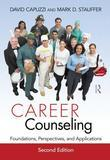 Career Counseling: Foundations, Perspectives, and Applications