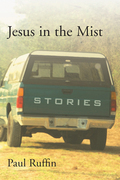 Jesus in the Mist: Stories