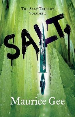 Salt: The Salt Trilogy Volume I