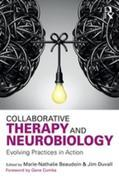 Collaborative Therapy and Neurobiology: Evolving Practices in Action
