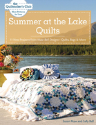 Summer at the Lake Quilts: 11 New Projects from Maw Bell Designs, Quilts, Bags & More