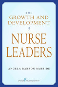 The Growth and Development of Nurse Leaders
