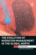 The Evolution of Migration Management in the Global North