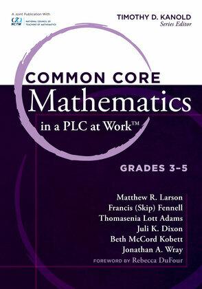 Common Core Mathematics in a PLC at Workââ??¢, Grades 3-5