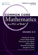 Common Core Mathematics in a PLC at Workââ??¢, Grades 3-5